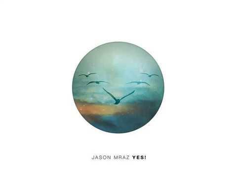 Jason Mraz - Detail In The Fabric - Yes! (Bonus Track)