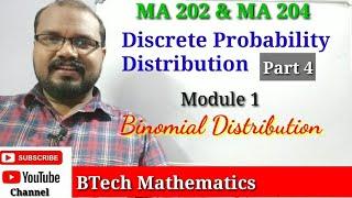 Binomial Distribution  | Discrete Probability Distribution (Part  4) | S4 Mathematics