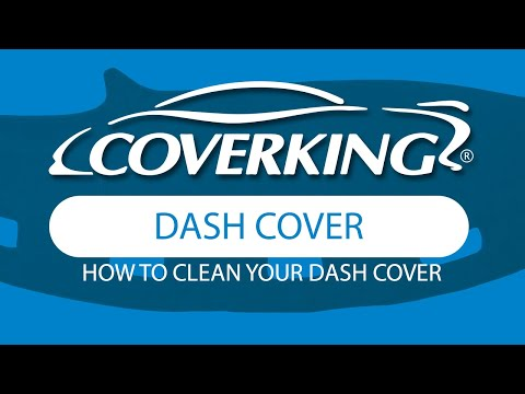 How To Clean COVERKING® Custom Dash Cover