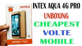 Cheapest and Best VOLTE 4G Mobile Under 4500 Intex Aqua 4G Pro Unboxing Overview VOLTE Enables