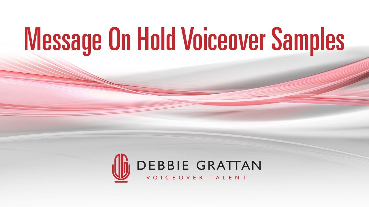 Phone Voice Over Services Message On Hold Sample Debbie Grattan