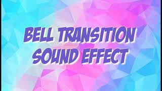 Bell Transition Sound Effects