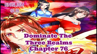 Dominate the Three Realms Chapter 76 English