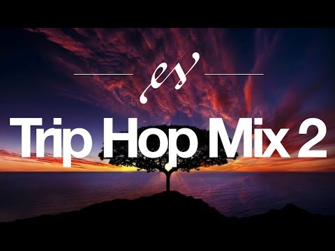 Music to Help Study | Trip Hop MIX #2