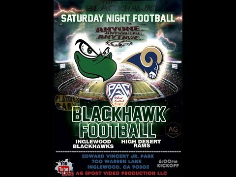 *LIVE STREAM* INGLEWOOD BLACKHAWKS VS HIGH DESERT RAMS  [ROUND #2] PACWEST SEMI PRO FOOTBALL