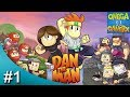Dan The Man |  Un Gigante De Ojalata¡¡ Yo lo vencere...