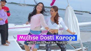 Re Create Mujhse Dosti Karoge Nelly Zamita Feat Ria Prakash Versi Indonesia MP3