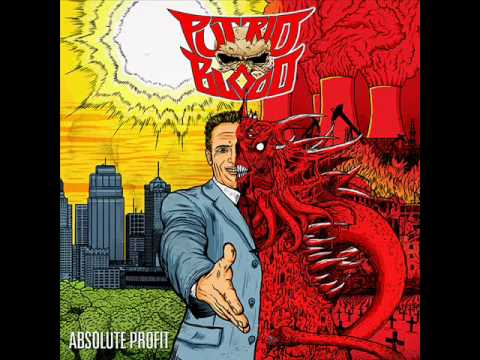 Putrid Blood - Absolute Profit (Full Album)