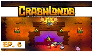 Crashlands - Ep. 6 - The Fishing Hole! - Let's Play Crashlands Gameplay
