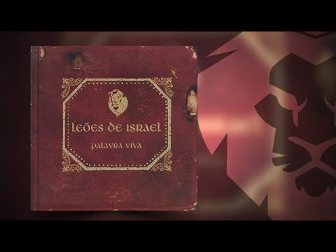 Leões De Israel - Palavra Viva (Álbum Completo)