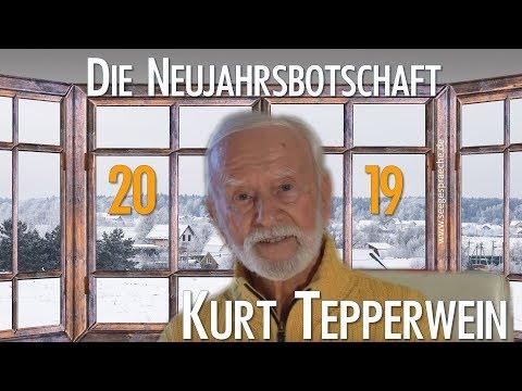 Kurt Tepperwein Neujahrsbotschaft 2019 Ihr Weg in ein wunder-volles neues Jahr