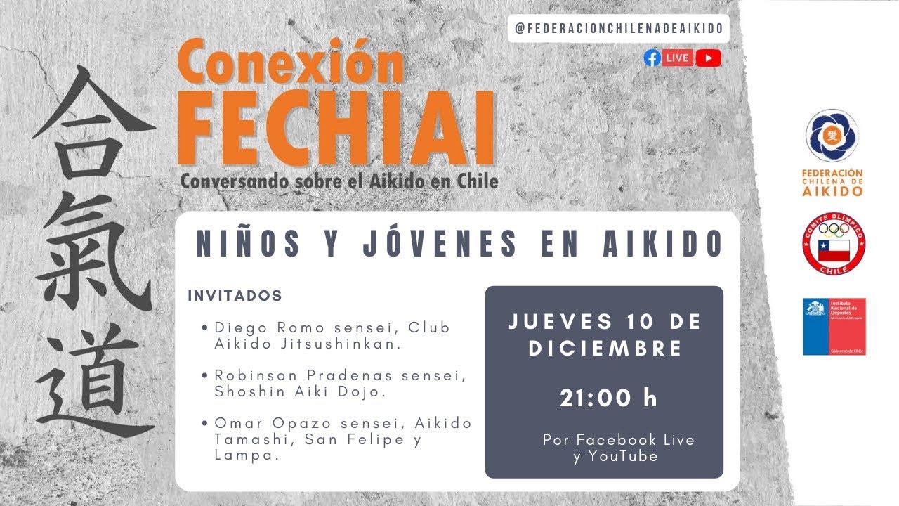 Conexión Fechiai, conversando sobre el Aikido en Chile / Niños y Jóvenes en Aikido