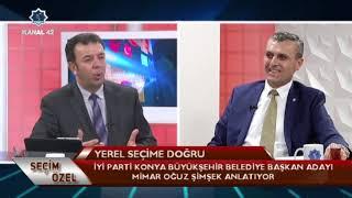 Seçim Özel - İyi Parti Konya Büyükşehir Belediye Başkan Adayı Oğuz Şimşek