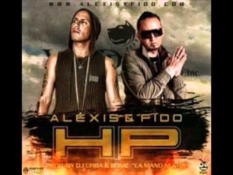Alexis  Fido   Hp  Original  New Song Reggaeton 2012