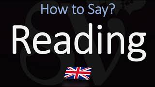 How to Pronounce Reading? (CORRECTLY) British City Name Pronunciation