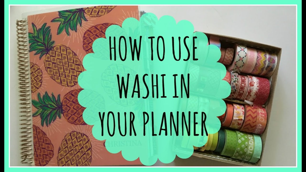 How To Use Washi Tape In Your Planner Erin Condren