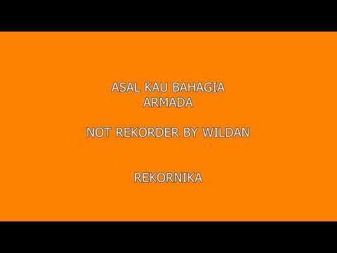 ARMADA Asal Kau Bahagia - Not Rekorder
