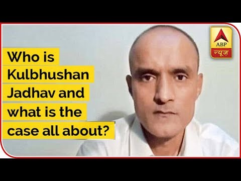 Who Is Kulbhushan Jadhav And What Is The Case All About ? | ABP News