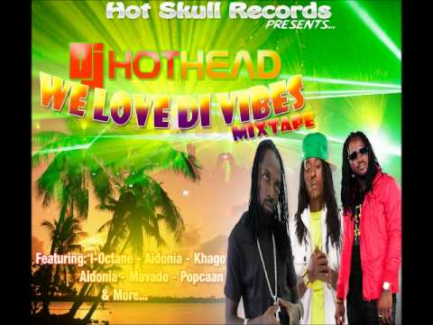 DJ Hot Head - We Love Di Vibes Mixtape [HSR] - July 2012