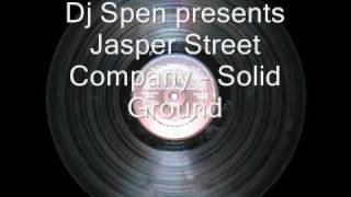 Dj Spen Presents Jasper Street Company - Solid Ground