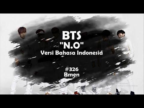 BTS - N.O (Versi Bahasa Indonesia - Bmen#326)(+5)
