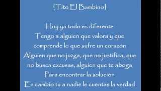 ¿Porque Les Mientes? Tito el Bambino FT Marc Anthony LETRA (Original) 2013. CON LETRA.