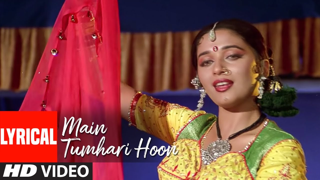Main To Tumhari Hoon Lyrical Video Song   Sangeet   Anuradha Paudwal   Madhuri Dixit, Jackie Shroff