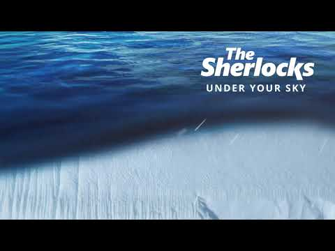 The Sherlocks - Under Your Sky (Official Audio) Mp3