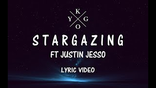 Kygo - Stargazing ft Justin Jesso (Lyric Video)