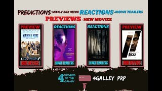 4Galley PRP #10 Box Office, Movie Trailers & A preview Of Mamma Mia! Here we go again