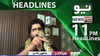 News Headlines | 11:00 PM - 16 July 2018 | Neo News HD