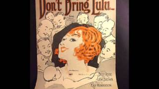 Billy Murray - Don't Bring Lulu 1925