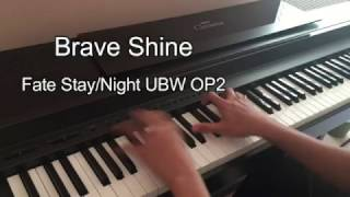 Video Brave Shine - Fate Stay/Night Unlimited Blade Works OP2 (Piano cover) download MP3, 3GP, MP4, WEBM, AVI, FLV Desember 2017