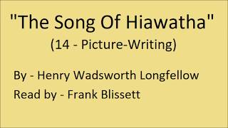 """""""The Song Of Hiawatha: XIV (Picture-Writing)"""", by Henry Wadsworth Longfellow"""