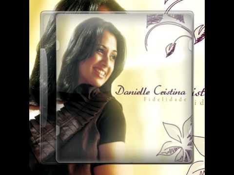 FIDELIDADE VOZ BAIXAR PLAYBACK E DANIELLE CRISTINA CD