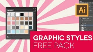 Free Graphic Styles Pack for Illustrator + Tutorial