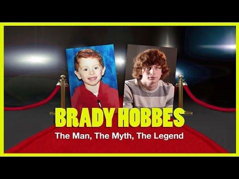 BRADY HOBBES: The Man, The Myth, The Legend | Sas Goldberg & Jake Wilson