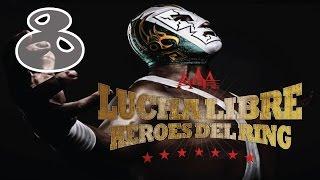 Lucha Libre AAA: Heroes Del Ring | Ep 8 | Mask vs Hair!