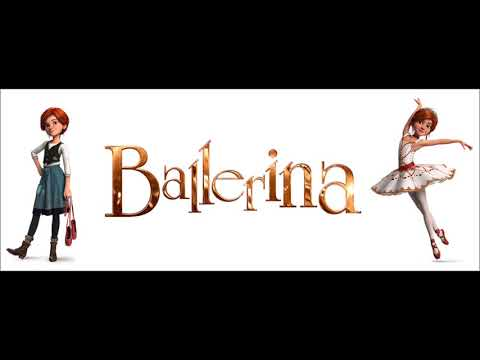 Ballerina - Cut to the feeling (Soundtrack version)