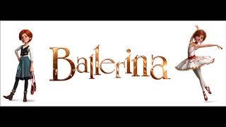 Ballerina - Cut to the feeling (Soundtrack version)