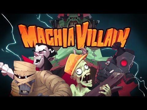 MachiaVillain - The Monster Mash