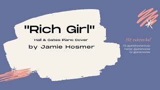 """Rich Girl"" (Hall & Oates Cover) by Jamie Hosmer"