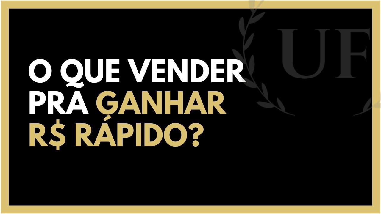 201d9985076 O Que Vender Para Ganhar Dinheiro Rápido  - DICAS DE FINANÇAS 006 - YouTube