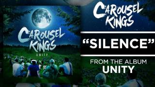 Watch Carousel Kings Silence video