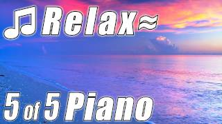 Relaxing Music Ocean PIANO MUSIC #5 Classical Instrumental Slow Soft Songs musik klasik relaksasi - Stafaband
