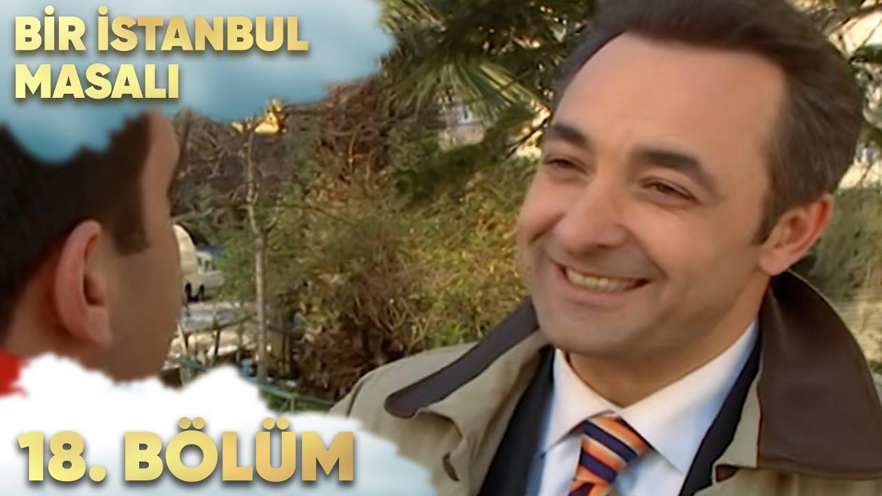 Bir İstanbul Masalı 18. Bölüm