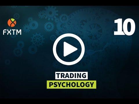 10-trading-psychology-|-fxtm-forex-education
