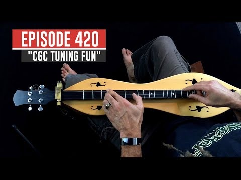 "Dulcimerica with Bing Futch - Episode 420 - ""CGC Tuning Fun"" - Mountain Dulcimer"