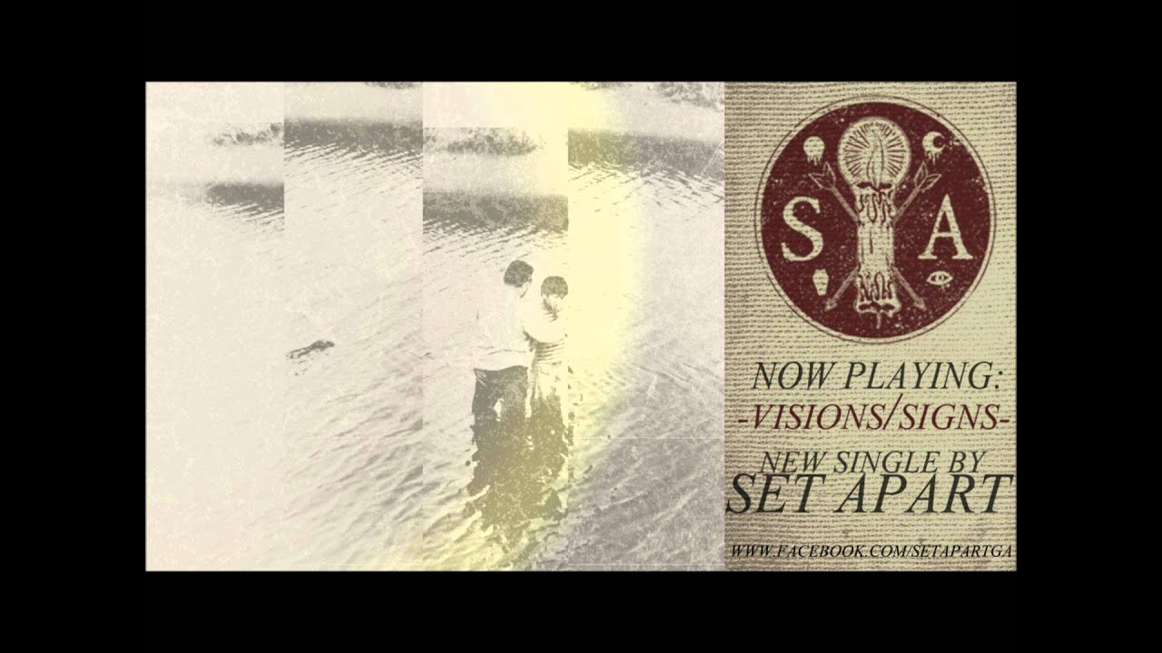 SET APART - VISIONS/SIGNS - YouTube