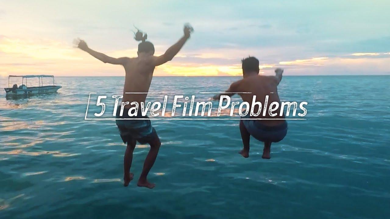 5 Lỗi Phim Du Lịch Thường Thấy // 5 Travel Film Problems